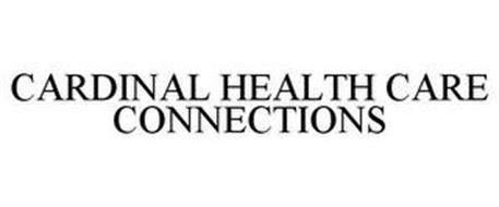 CARDINAL HEALTH CARE CONNECTIONS