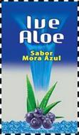 IVE ALOE SABOR MORA AZUL