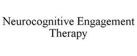 NEUROCOGNITIVE ENGAGEMENT THERAPY