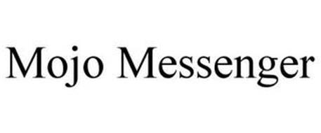 MOJO MESSENGER