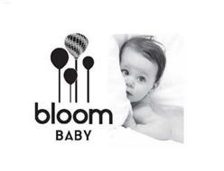 BLOOM BABY