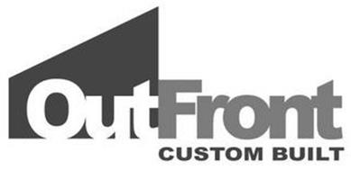 OUTFRONT CUSTOM BUILT