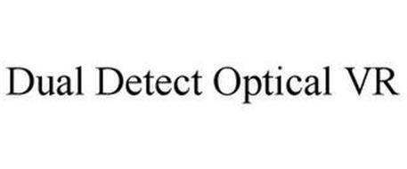 DUAL DETECT OPTICAL VR