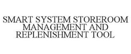 SMART SYSTEM STOREROOM MANAGEMENT AND REPLENISHMENT TOOL