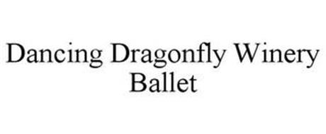 DANCING DRAGONFLY WINERY BALLET