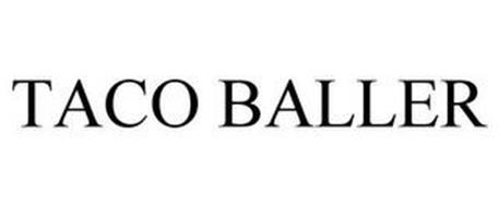 TACO BALLER
