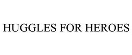HUGGLES FOR HEROES