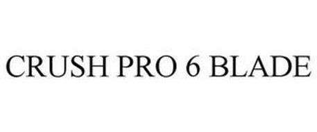 CRUSH PRO 6 BLADE
