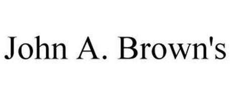 JOHN A. BROWN'S