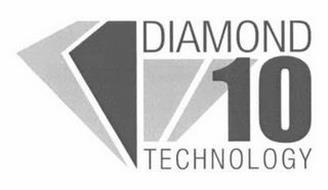 DIAMOND 10 TECHNOLOGY