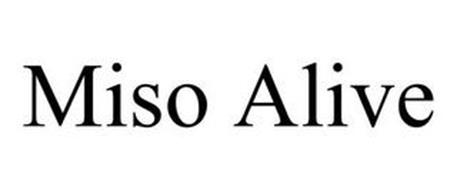 MISO ALIVE