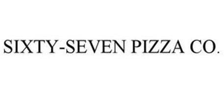 SIXTY SEVEN PIZZA CO.