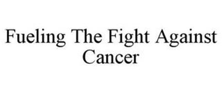 FUELING THE FIGHT AGAINST CANCER