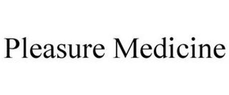 PLEASURE MEDICINE