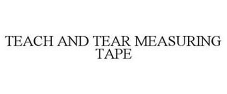 TEACH AND TEAR MEASURING TAPE