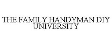 THE FAMILY HANDYMAN DIY UNIVERSITY