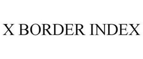 X BORDER INDEX