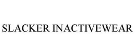 SLACKER INACTIVEWEAR