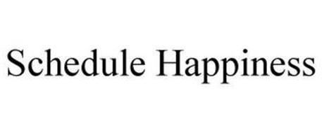 SCHEDULE HAPPINESS