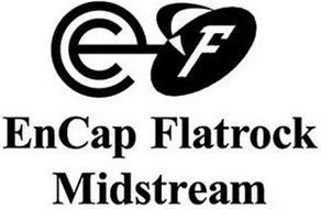 EC F ENCAP FLATROCK MIDSTREAM