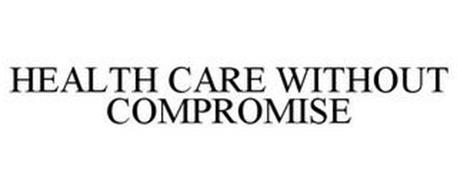 HEALTHCARE WITHOUT COMPROMISE