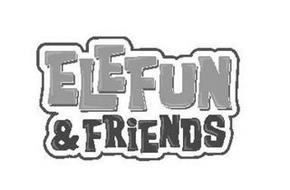 ELEFUN & FRIENDS