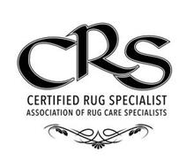 CRS CERTIFIED RUG SPECIALIST ASSOCIATION OF RUG CARE SPECIALISTS