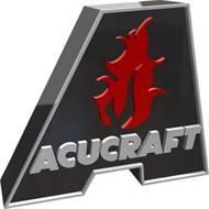 A ACUCRAFT