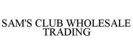 SAM'S CLUB WHOLESALE TRADING