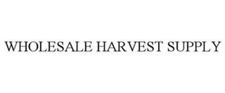 WHOLESALE HARVEST SUPPLY