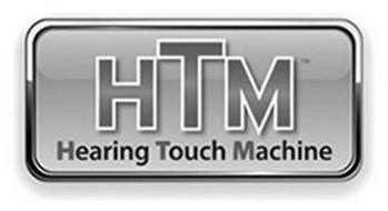 HTM HEARING TOUCH MACHINE
