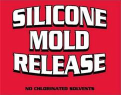 SILICONE MOLD RELEASE NO CHLORINATED SOLVENTS