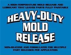 A HIGH-TEMPERATURE MOLD RELEASE AND LUBRICANT THAT LEAVES PARTS FULLY PAINTABLE HEAVY-DUTY MOLD RELEASE NON-SILICONE AND FORMULATED FOR MULTIPLE PART RELEASES PER APPLICATION