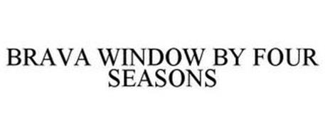 BRAVA WINDOW BY FOUR SEASONS