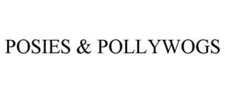 POSIES & POLLYWOGS