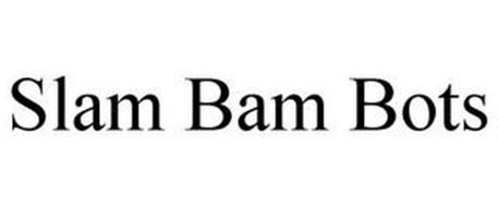 SLAM BAM BOTS