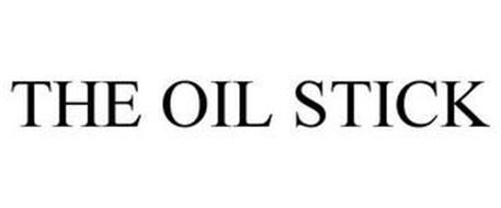 THE OIL STICK