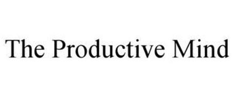 THE PRODUCTIVE MIND