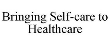 BRINGING SELF-CARE TO HEALTHCARE