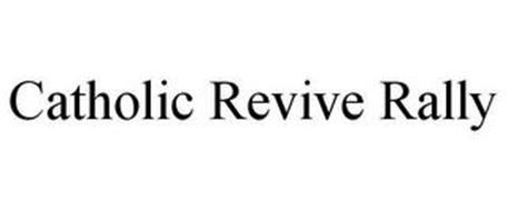 CATHOLIC REVIVE RALLY