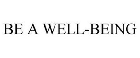 BE A WELL-BEING