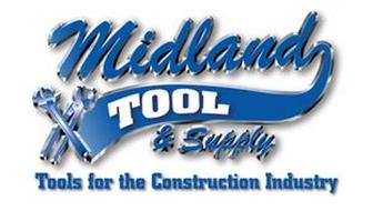 MIDLAND TOOL & SUPPLY TOOLS FOR THE CONTRUCTION INDUSTRY