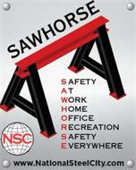 SAWHORSE SAFETY AT WORK HOME OFFICE RECREATION SAFETY EVERYWHERE NSC  WWW.NATIONALSTEELCITY.COM