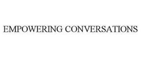 EMPOWERING CONVERSATIONS