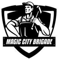 MAGIC CITY BRIGADE