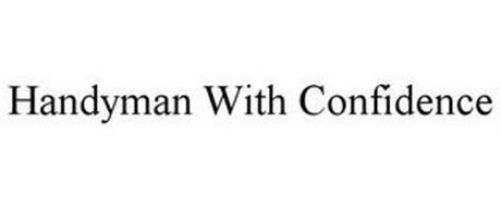 HANDYMAN WITH CONFIDENCE