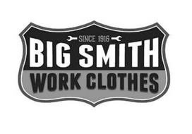 SINCE 1916 BIG SMITH WORK CLOTHES