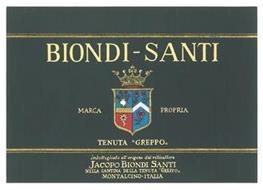 BIONDI-SANTI MARCA PROPRIA TENUTA ''GREPPO,, IMBOTTIGLIATO ALL'ORIGINE DAL VITICULTORE JACOPO BIONDI SANTI NELLA CANTINA DELLA TENUTA