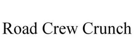 ROAD CREW CRUNCH