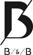B B & B